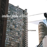 Antigama - intellect made us blind LP