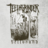TEETHGRINDER- Hellbound 7""