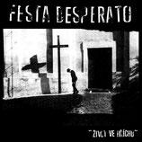 """FESTA DESPERATO - ŽIVOT VE HŘÍCHU     7""""EP"""