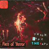 TRASH TAPE THERAPY - face of terror 7""