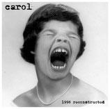 CAROL - 1996 reconstructed    LP