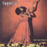 DEGARNE - the last dance 7""