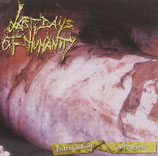 Last Days Of Humanity – Putrefaction In Progress (2019 Repress) CD
