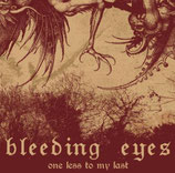 BLEEDING EYES - One less to my last  MCD