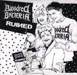 BLOODRED BACTERIA / RUINED - split 7""