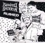 "BLOODRED BACTERIA / RUINED - split 7"""