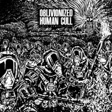 OBLIVIONIZED | HUMAN CULL  - 'This Septic Isle' Split 7""