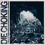 DIE CHOKING - III CD