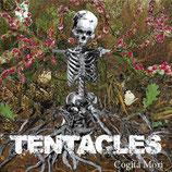 """TENTACLES – cogita mori 7"""""""