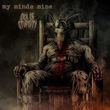 MY MINDS MINE/ SICK OF STUPIDITY - Split LP