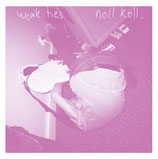 "WEAK TIES / NOLL KOLL - split 7""EP"