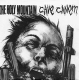 HOLY MOUNTAIN, THE /CAVE CANEM Split EP
