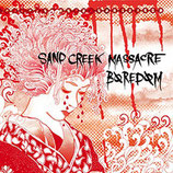 Sand Creek Massacre / Boredom – split 7""