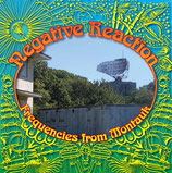 NEGATIVE REACTION - Frequencies From Montauk LP+CD