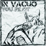 In Vacuo - You Pilot 7""