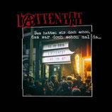 L'ATTENTAT -  Das hatten wir doch schon, das war doch schon mal da....  LP+DVD