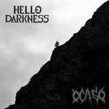 HELLO DARKNESS / OCASO - Split LP