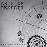 AXIS OF DESPAIR - Mankind Crawls 7""