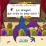 Le dragon qui créa le pop-corn