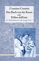 Cennino Cennini,  Das Buch von der Kunst oder Il libro dell'arte