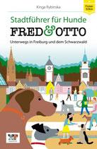 """Hundedebuch """"Fred & Otto unterwegs in Freiburg und dem Schwarzwald"""""""