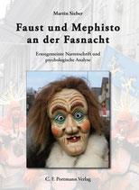 Sieber Martin, Faust und Mephisto an der Fasnacht