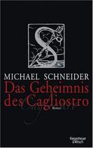 Schneider Michael, Das Geheimnis des Cagliostro (M)