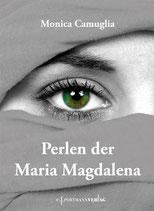 Camuglia Monica, Perlen der Maria Magdalena