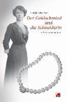 Molinari, Heidy Der Goldschmied und die Schneiderin - Lebensgeschichten