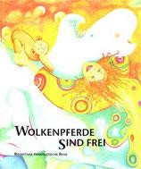 Anna Hnilicka, Wolkenpferde sind frei