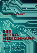 Albert Ernest, Der Metro-Medizinmann