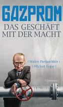 Waleri Panjuschkin, Gazprom - Das Geschäft mit der Macht