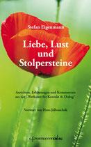 Eigenmann Stefan, Liebe, Lust und Stolpersteine