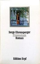 Ehrensperger Serge, Prozesstage