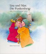 Grüneis Anita, Lisa und Max. Die Funkenhexe