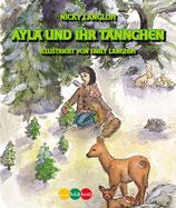 Langloh Nicolaus, Ayla und ihr Tännchen
