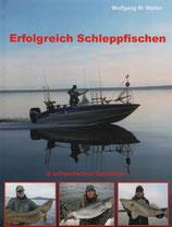 Walter Wolfgang W., Erfolgreich Schleppfischen
