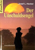 Hecker Josef L., Der Unschuldsengel