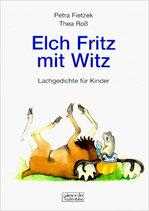 Fietzek Petra, Elch Fritz mit Witz