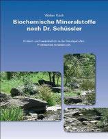 Käch Walter, Biochemische Mineralstoffe nach Dr. Schüssler