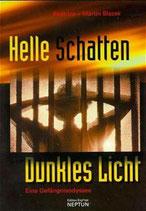 Blazek Beatrice und Martin, Helle Schatten - Dunkles Licht