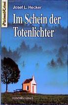 Hecker Josef Ludwig, Im Schein der Totenlichter
