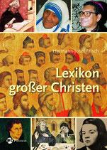 Frisch Hermann-Josef, Lexikon grosser Christen (M)