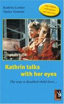 Kathrin Lemler and Stephan Gemmel, Kathrin talks with her eyes
