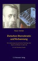 Dahda Naser, Zwischen Demokratie und Verbannung