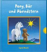 Sigrid Heuck - Pony, Bär undAbendstern