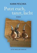 Karin Peschka - Putzt euch, tanzt, lacht
