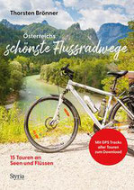 Thorsten Brönner - Österreichs schönste Flussradwege