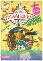 Margit Auer - Die Schule der magischen Tiere Endlich Ferien ~ Hatice und Mette-Maja