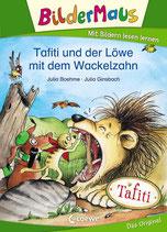 Julia Boehme - Tafiti und der Löwe mit dem Wackelzahn